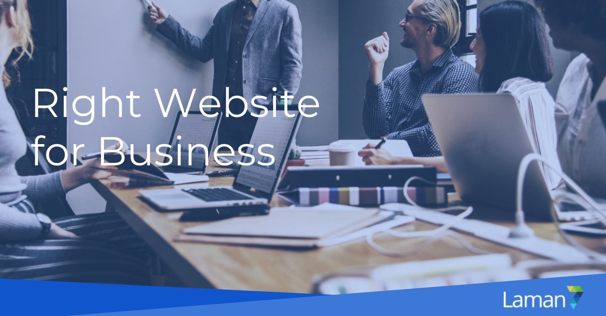 Build the Right Website for Your Business