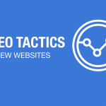 15 SEO Tactics for Newly Completed Website – 2019