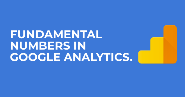 8 Super Numbers in Google Analytics for Beginners [Easy]